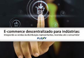 E-commerce descentralizado para indústrias