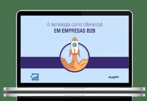 A tecnologia como diferencial em empresas B2B
