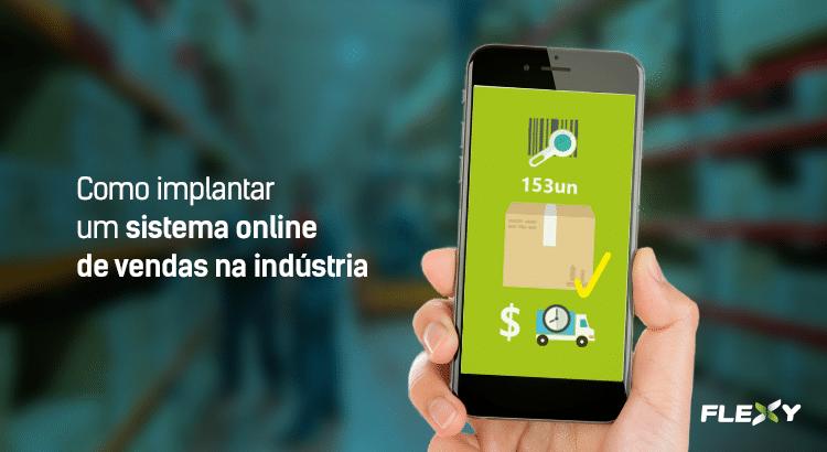 sistema online de vendas indústria
