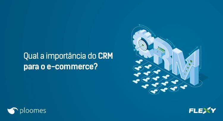 CRM para o e-commerce