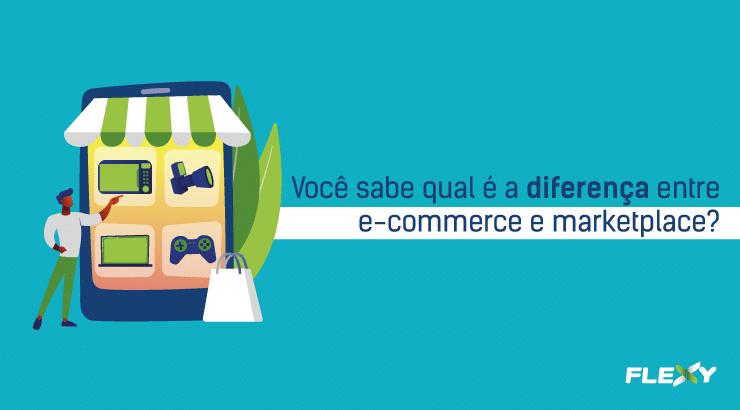 diferença entre e commerce e marketplace